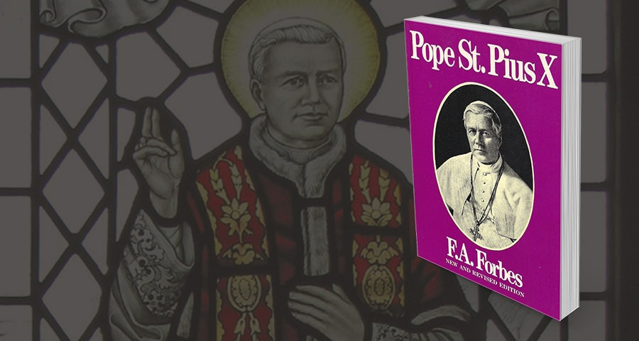 "Pope St. Pius X"", by Mother Frances Alice Monica Forbes"