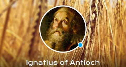 Life of St. Ignatius of Antioch