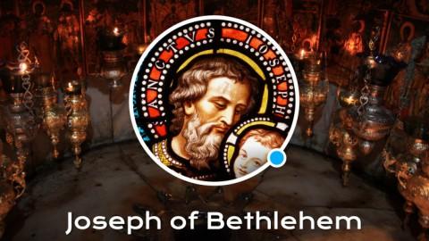 Life of St. Joseph of Bethlehem