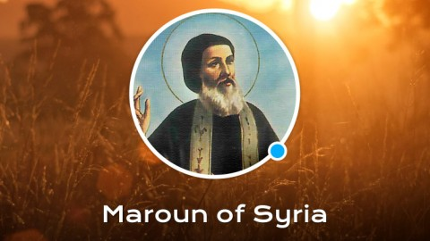 Life of St. Maroun of Syria